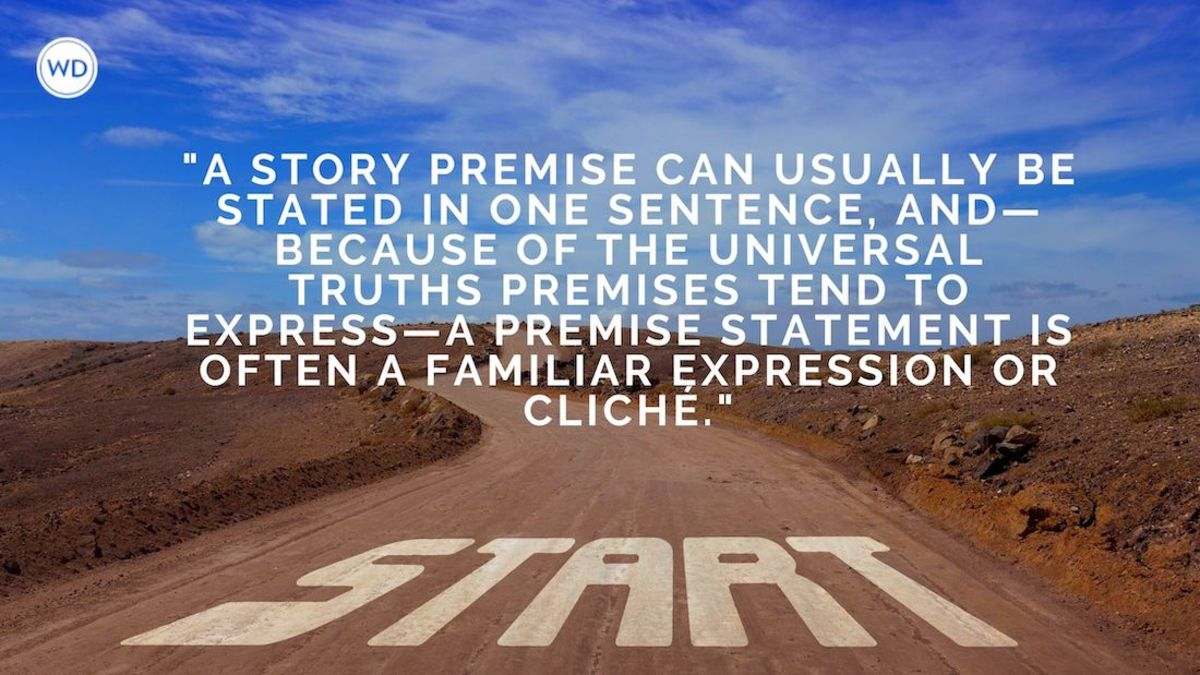 The Premise of Your Story
