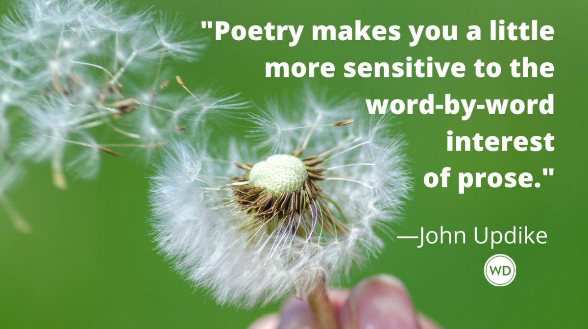 John Updike quotes | Poetry makes you a little more sensitive to the word-by-word interest of prose.