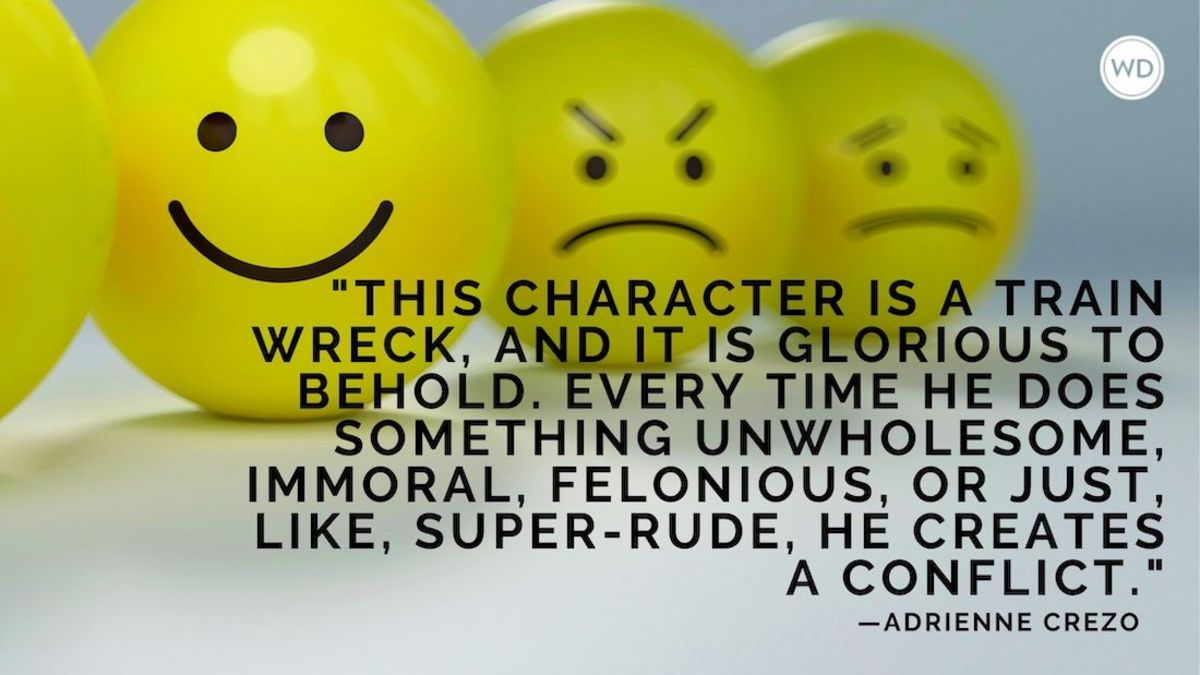 Writing the Unlikable Character (and Why You Should)
