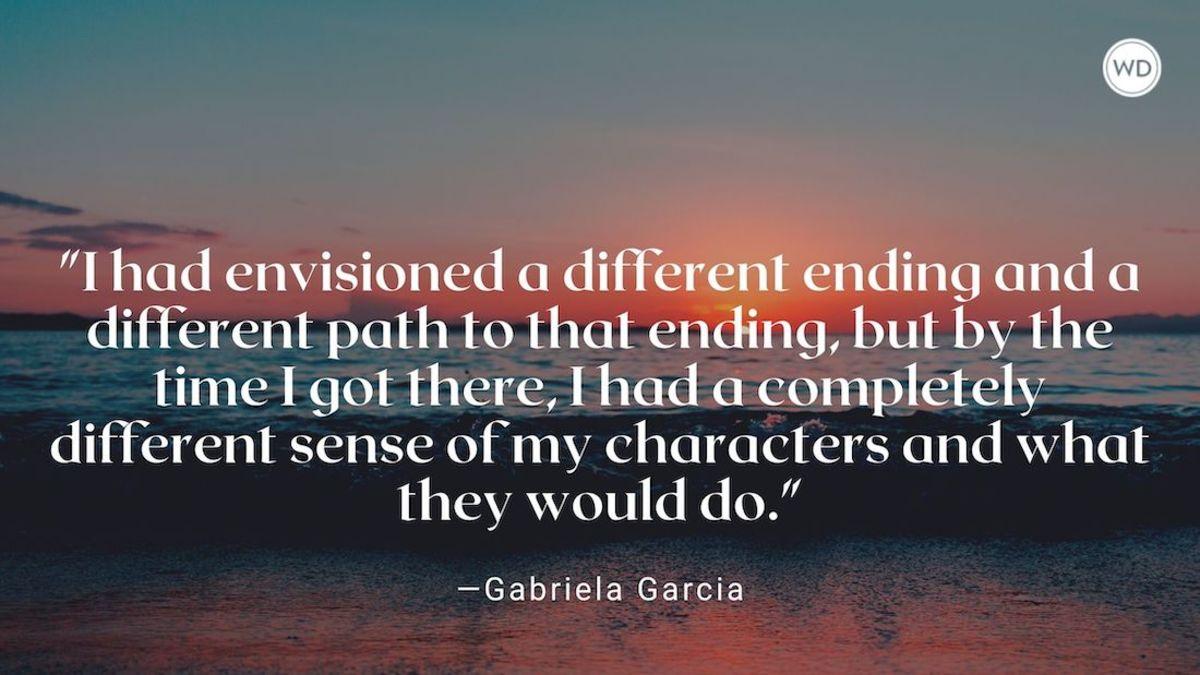 Gabriela Garcia: On Writing the Character's Arc
