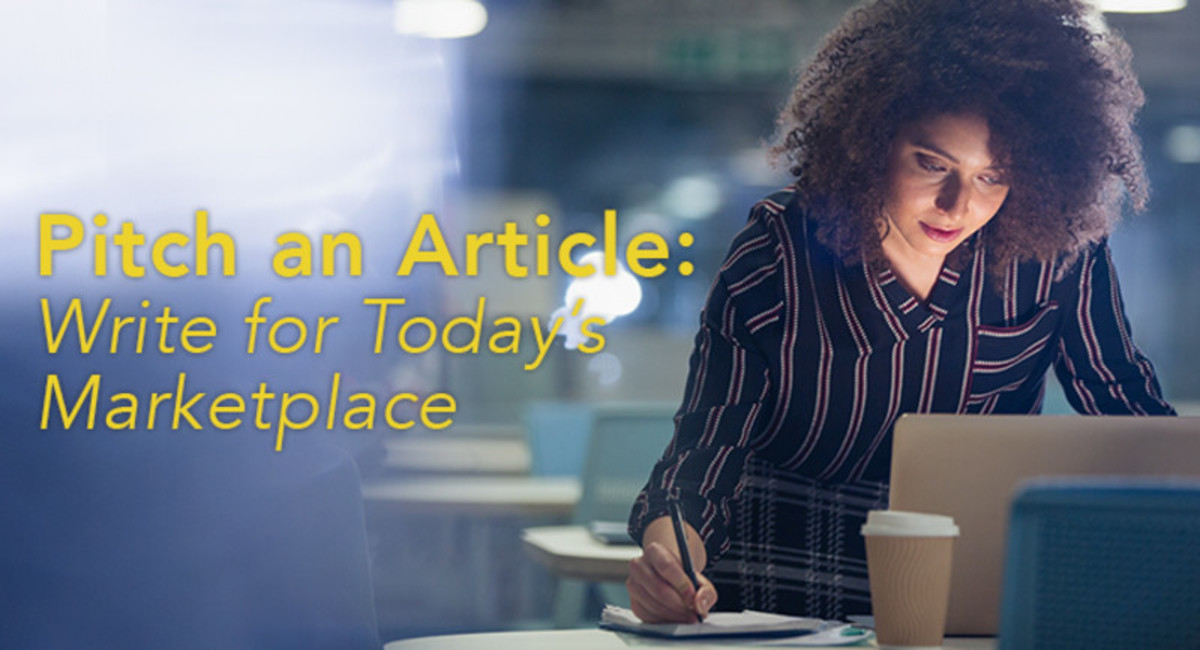 Pitch an Article: Write for Today's Marketplace