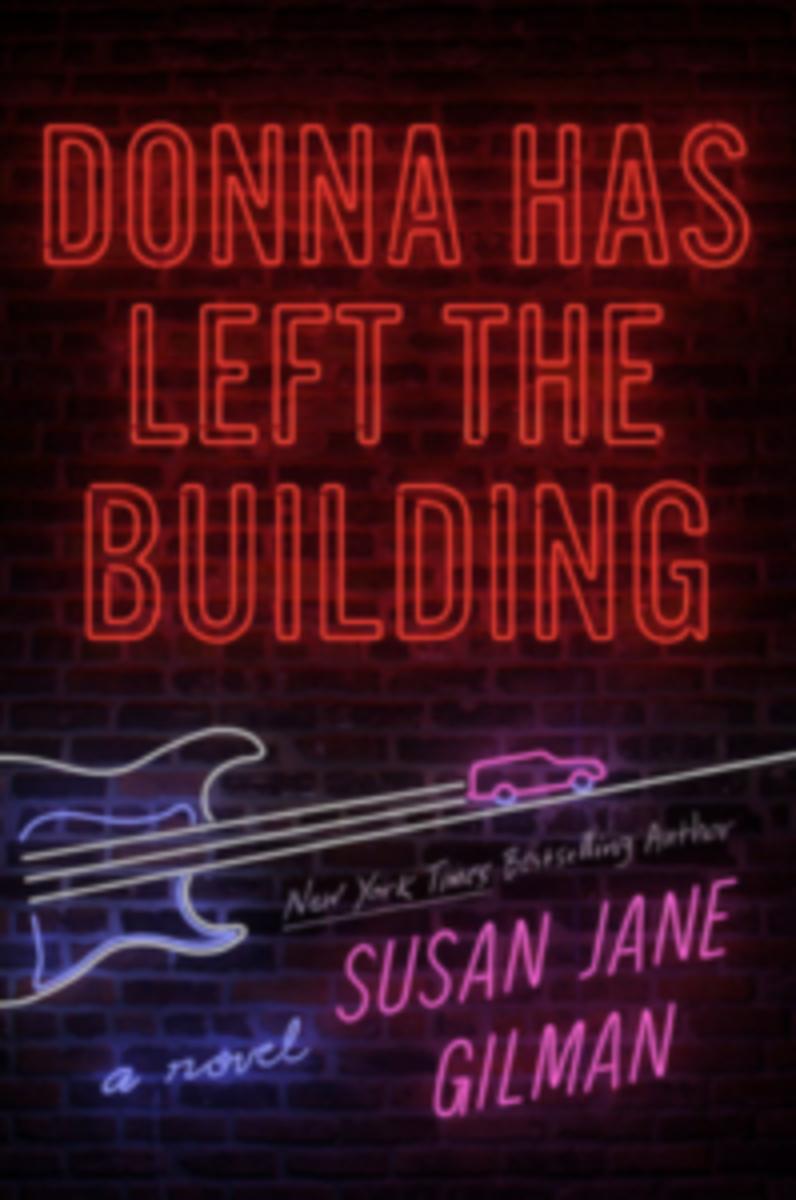 Susan Jane Gilman | Donna Has Left the Building