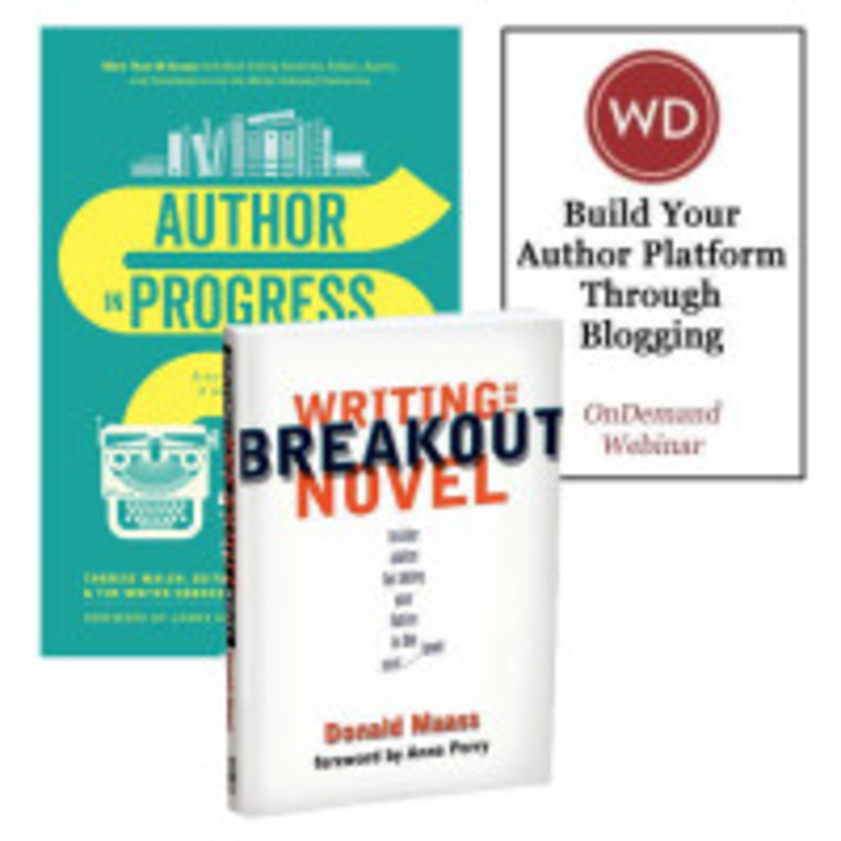 Bundle: Author in Progress + Build Your Own Author Platform Through Blogging + Writing The Breakout Novel