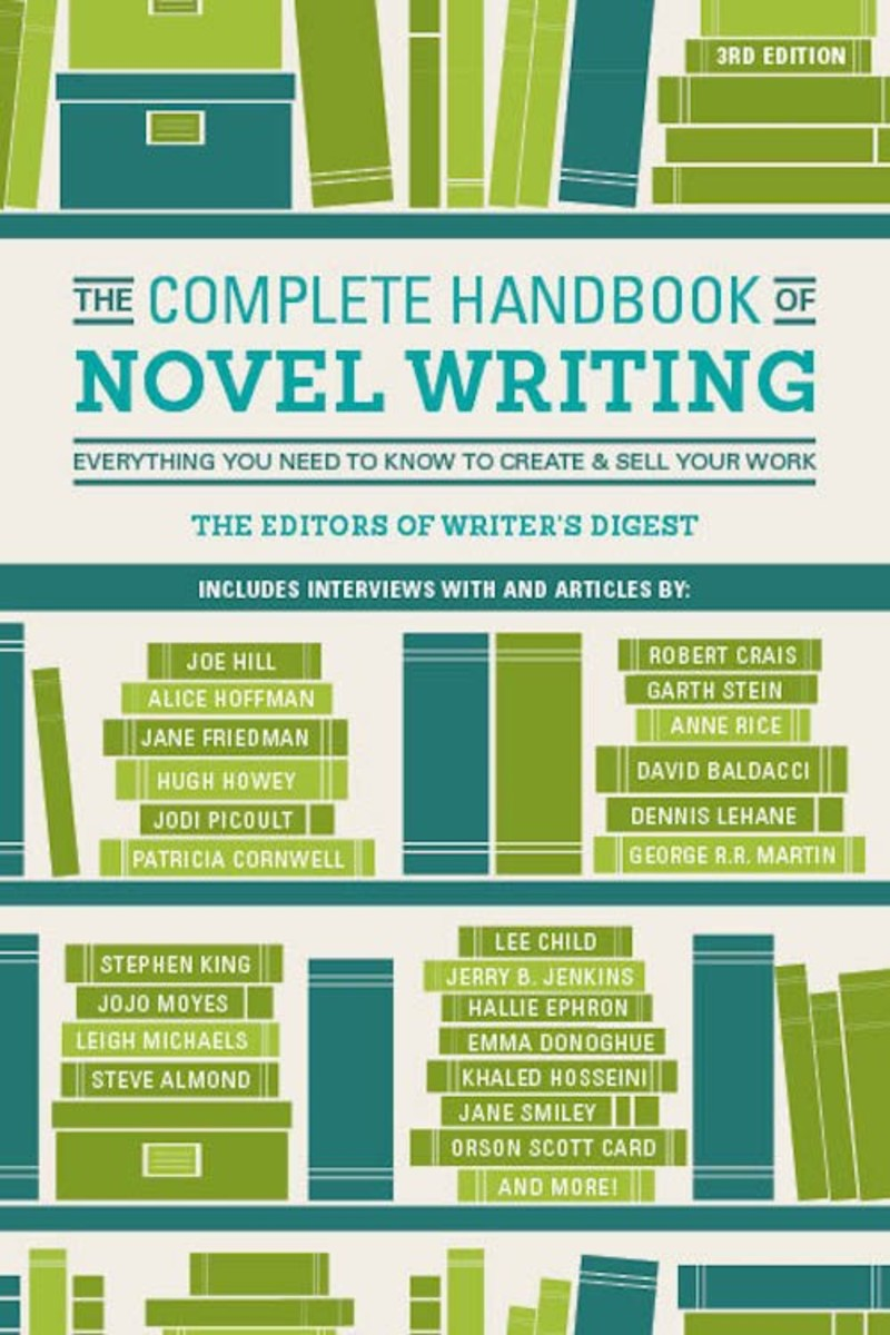 The Complete Handbook of Novel Writing, 3rd Edition By The Editors of Writer's Digest