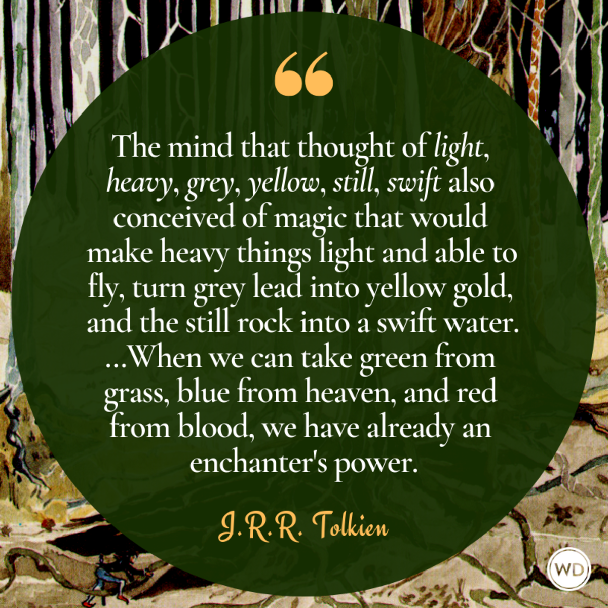 Blessed Are The Legend Makers 11 J R R Tolkien Quotes For Writers Writer S Digest Ashley howard voice coach, stroud. j r r tolkien quotes for writers