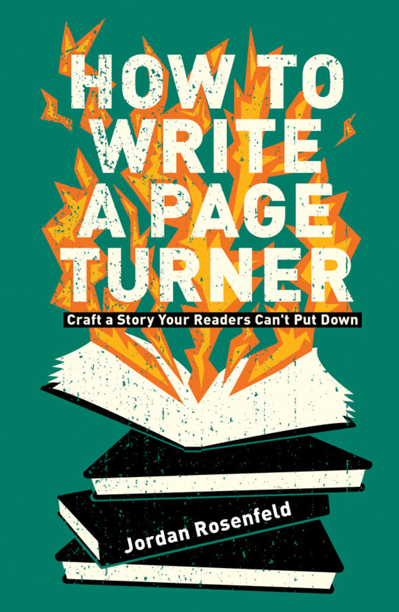 How to Write a Page Turner by Jordan Rosenfeld