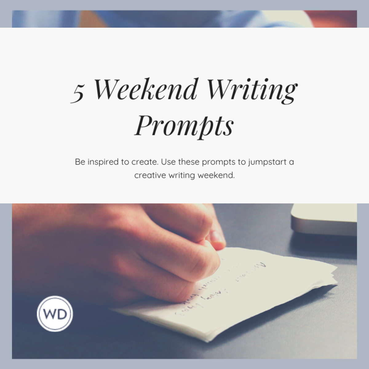 weekend writing prompts