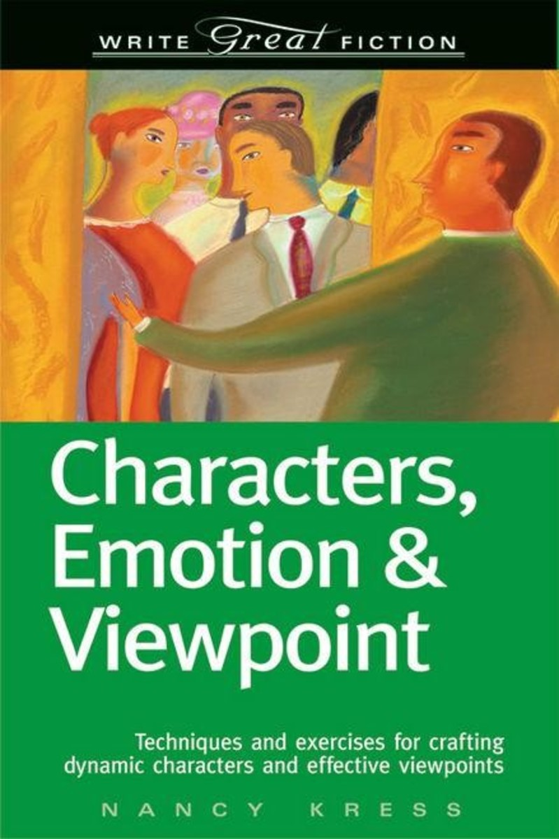 Write Great Fiction: Characters, Emotion & Viewpoint