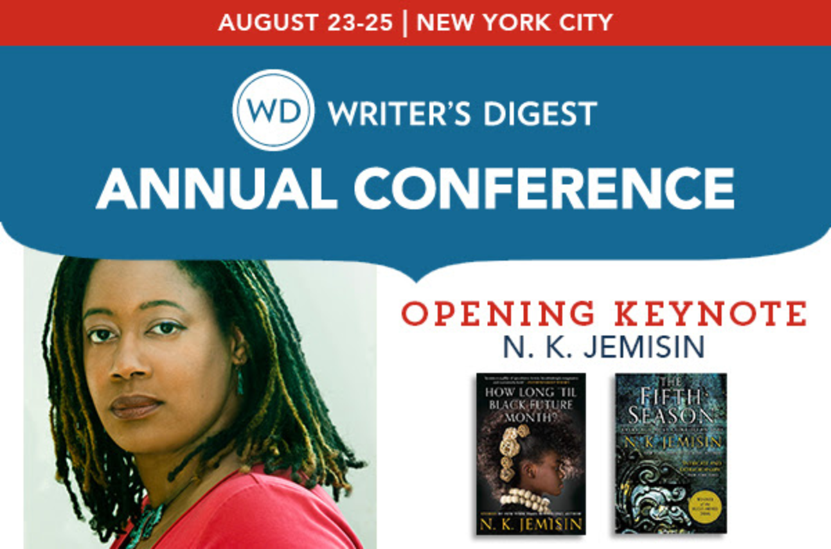 Don't miss N.K. Jemisin's opening keynote at the Writer's Digest Annual Conference, August 23-25, 2019! Register now.