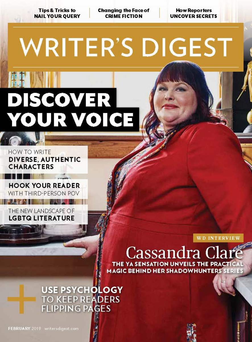 This article appeared in the February 2019 edition of Writer's Digest. Subscribe today to get WD all year long.