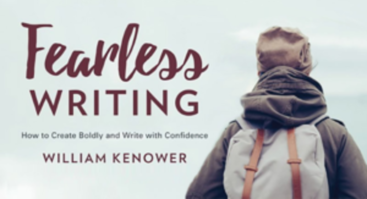 Get more inspiration to write fearlessly from author William Kenower.
