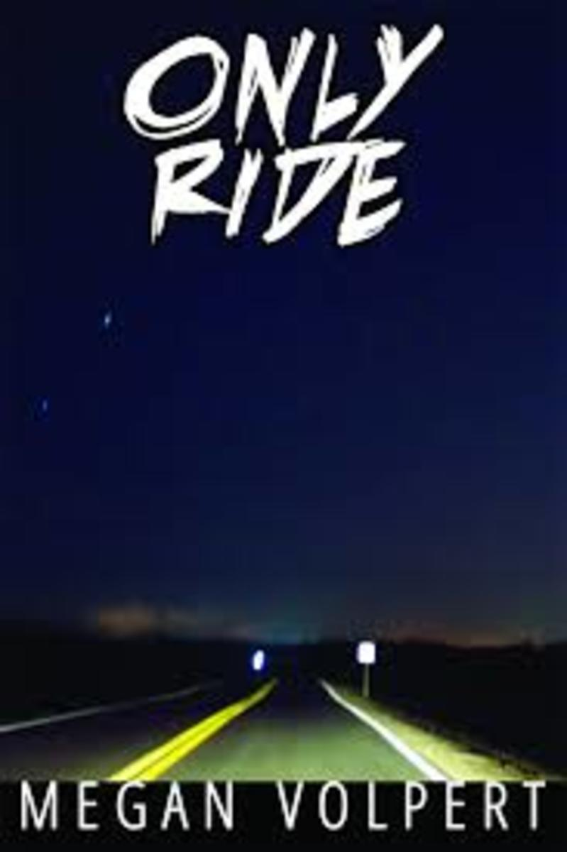 Only Ride, by Megan Volpert