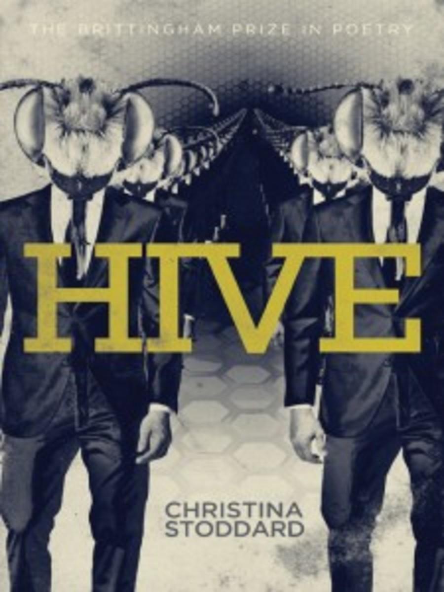Hive, by Christina Stoddard