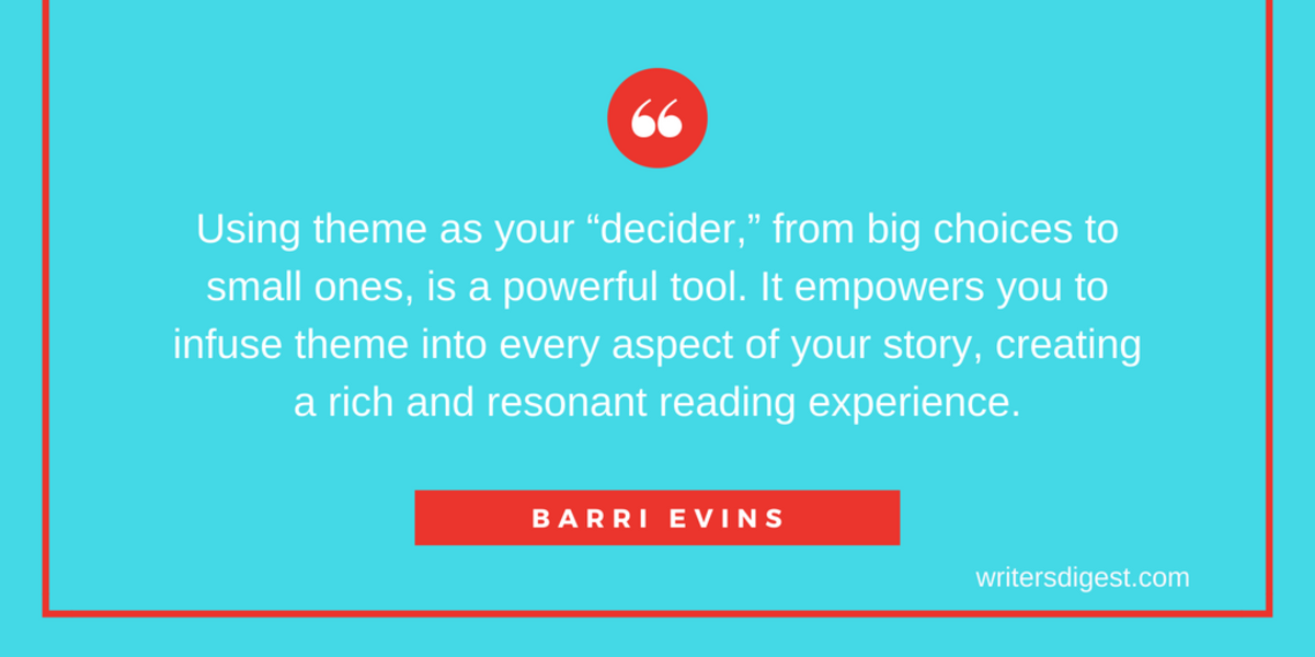 Books to Movies: Barri Evins reveals how to harness the power of theme to entice publishers, captivate readers, and attract the film and television industry.