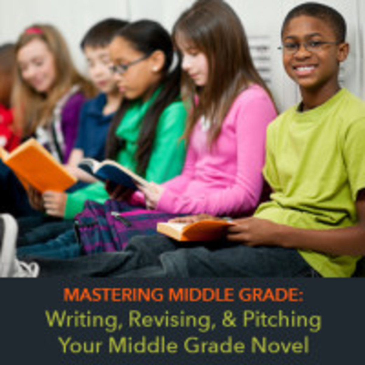 Live Webinar — Mastering Middle Grade: Writing, Revising, and Pitching Your Middle Grade Novel