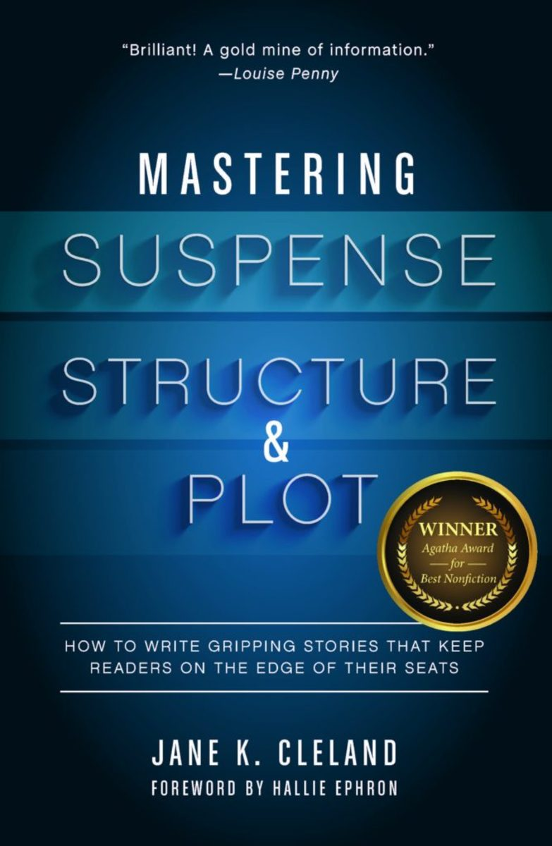 Mastering Suspense, Structure, & Plot: How to Write Gripping Stories That Keep Readers on the Edge of Their Seats