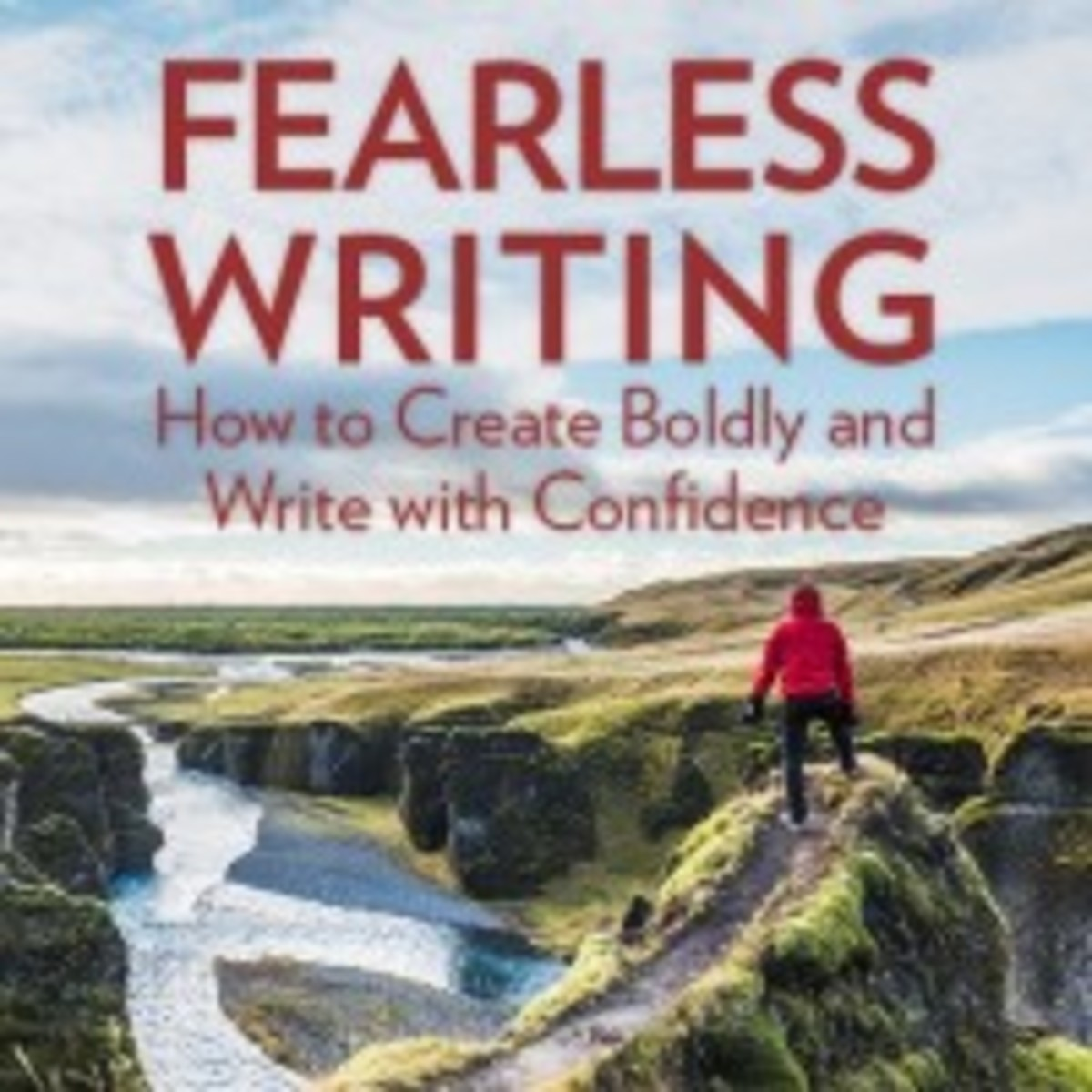 Live Webinar | Fearless Writing: How to Create Boldly and Write with Confidence