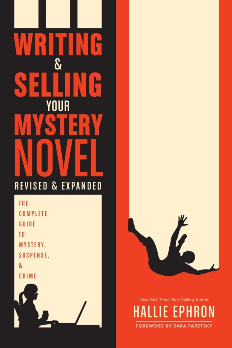 Writing and Selling Your Mystery Novel Revised and Expanded By Hallie Ephron