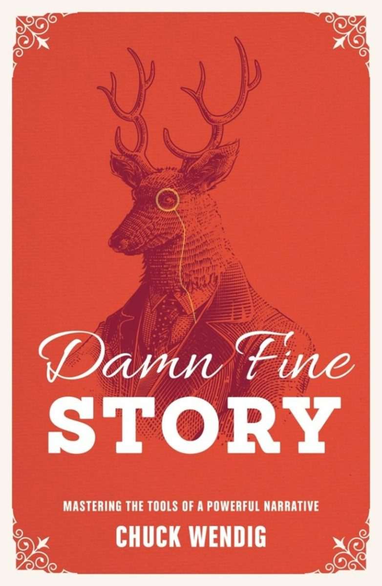 Damn Fine Story: Mastering the Tools of a Powerful Narrative, by Chuck Wendig