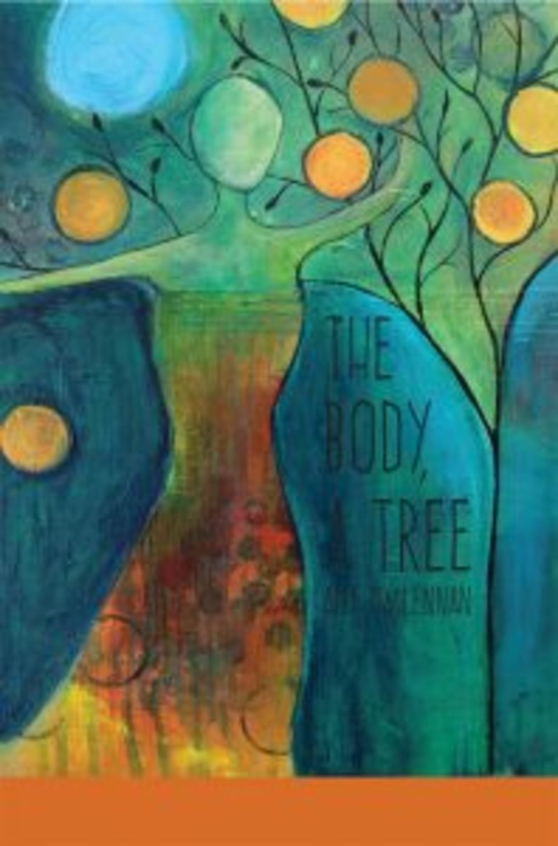 The Body, A Tree, by Amy MacLennan