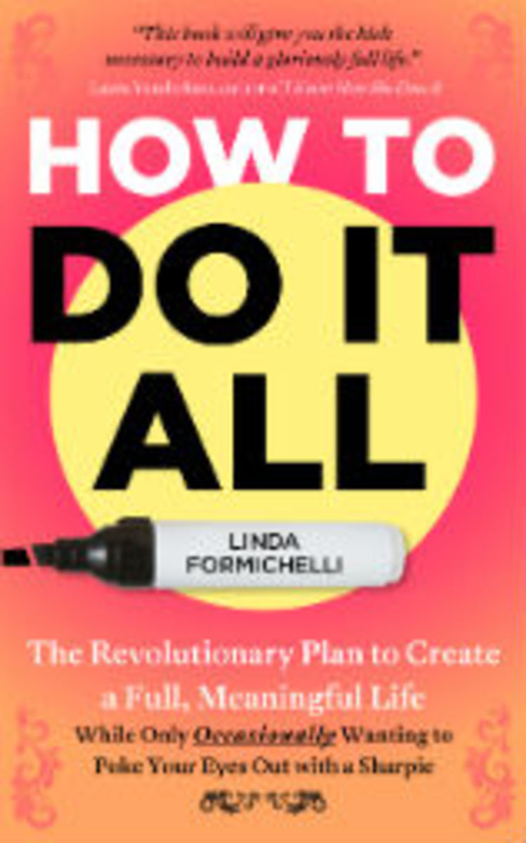 How to Do It All - formichelli
