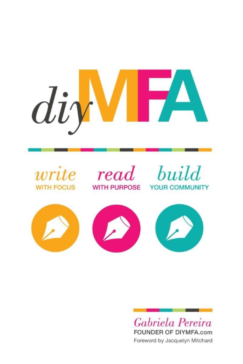DIY MFA by Gabriela Pereira