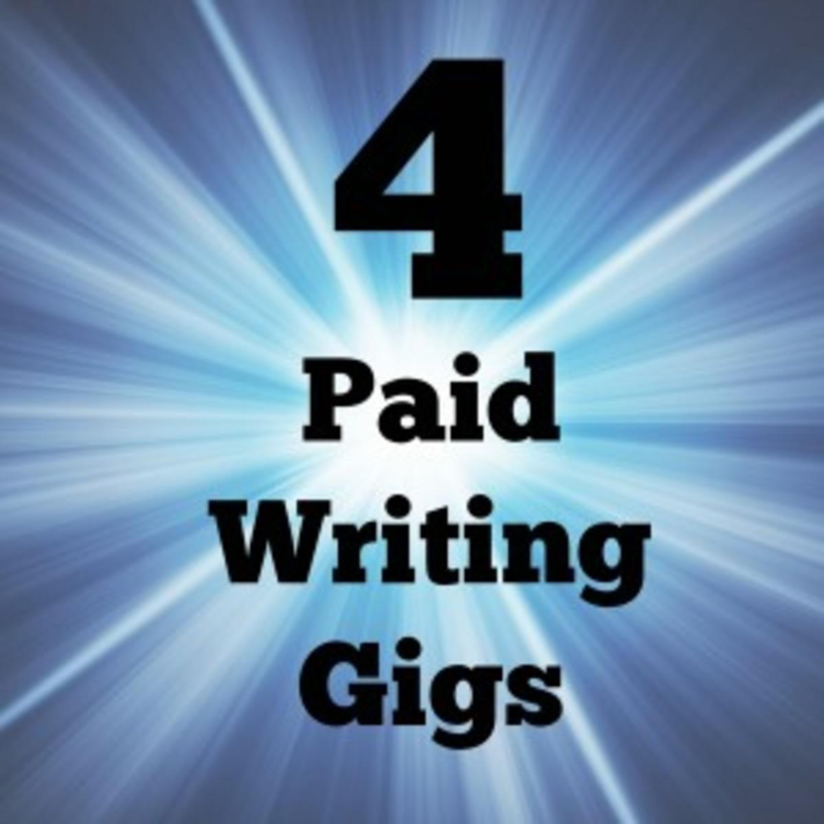 4 Paid Writing Gigs