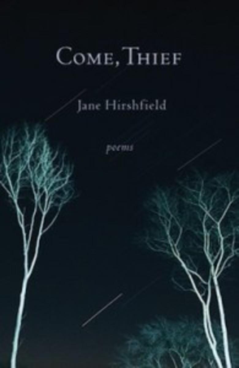 come_thief_jane_hirshfield