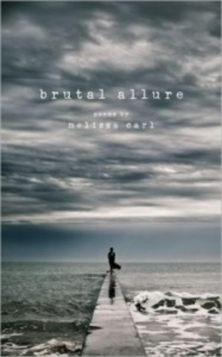 Brutal Allure, by Melissa Carl