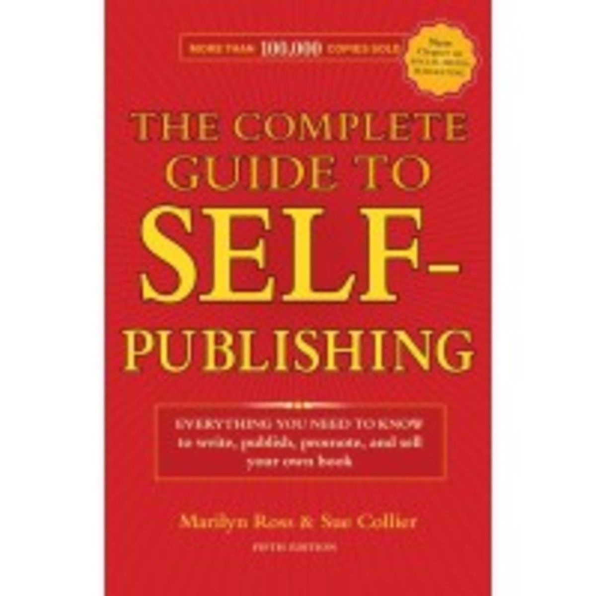 The Complete Guide to Self-Publishing, 5th Edition