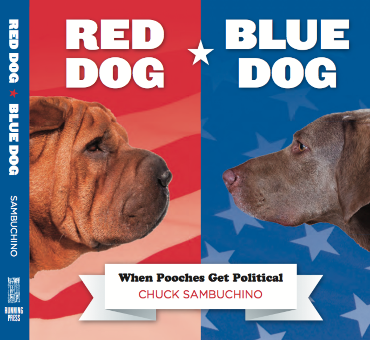 RED DOG / BLUE DOG is due out in July 2012 from Running Press.