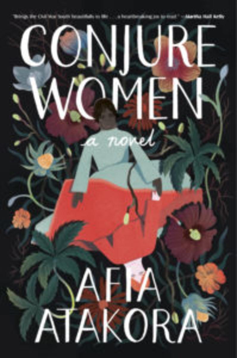 Afia Atakora | Conjure Women