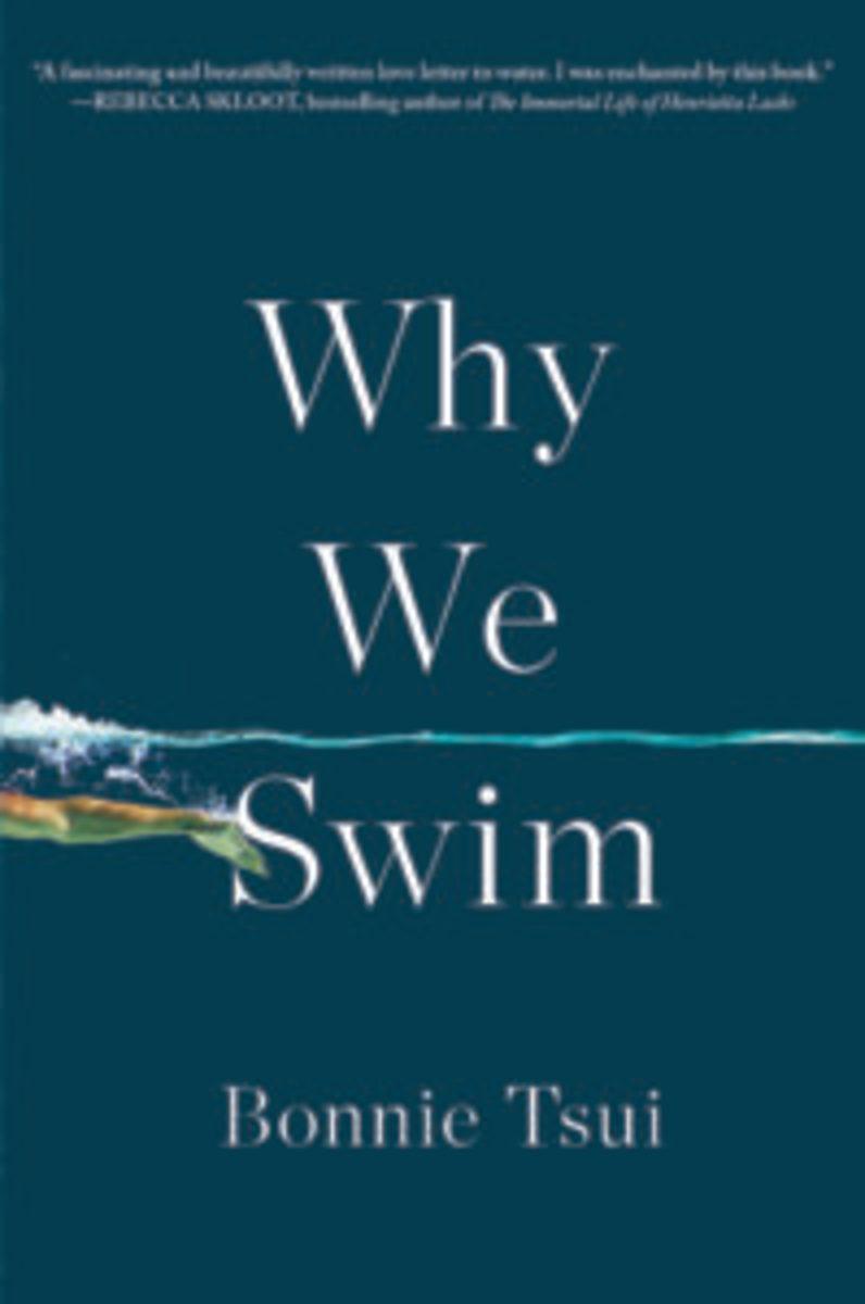 Why We Swim | Bonnie Tsui