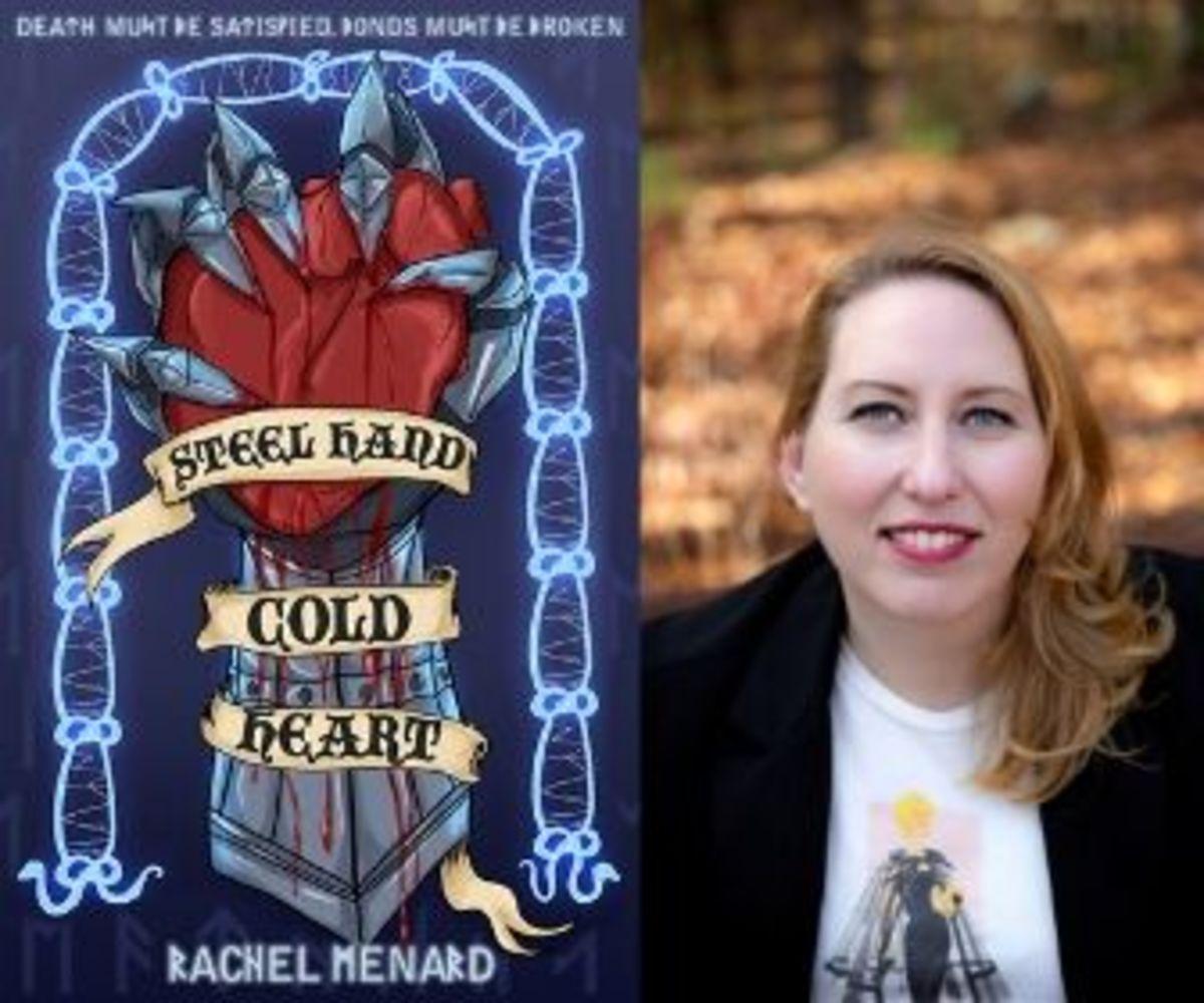 Steel Hand Cold Heart Rachel Menard