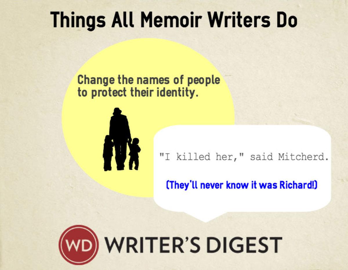 Things we all do in memoir writing, change names.