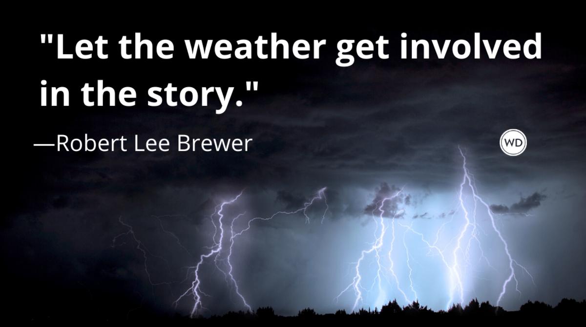 plot_twist_story_prompts_weather_breaks_robert_lee_brewer