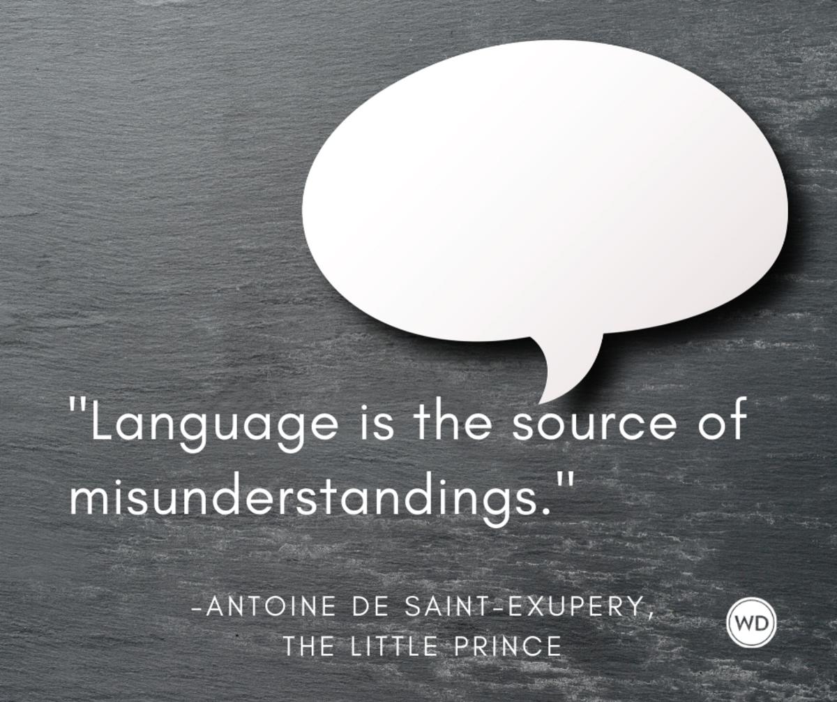 antoine_de_saint_exupery_quotes_language_is_the_source_of_misunderstandings_the_little_prince
