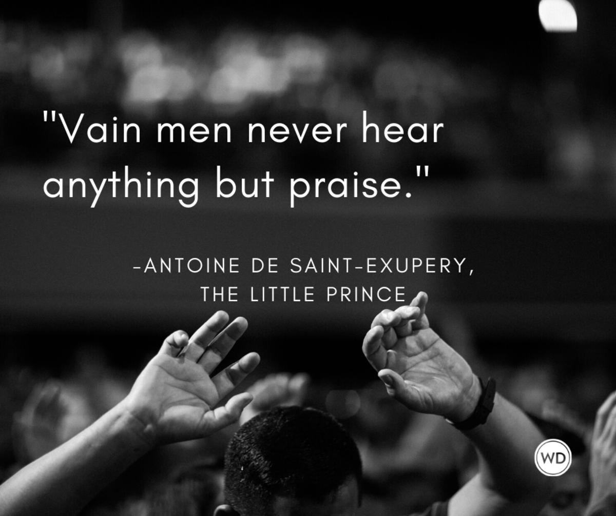 antoine_de_saint_exupery_quotes_vain_men_never_hear_anything_but_praise_the_little_prince