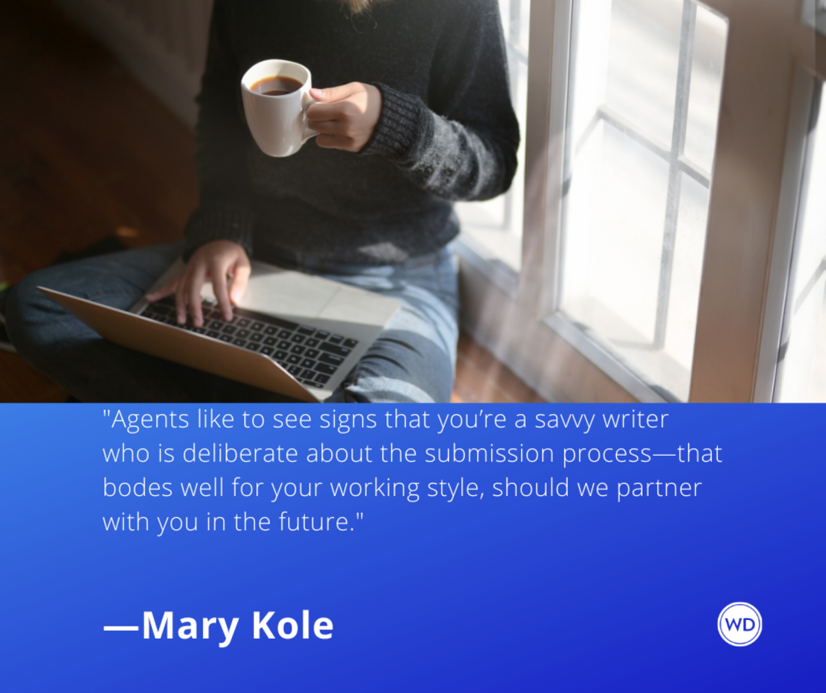 mary_kole_quotes_agents_like_to_see_signs_youre_a_savvy_writer