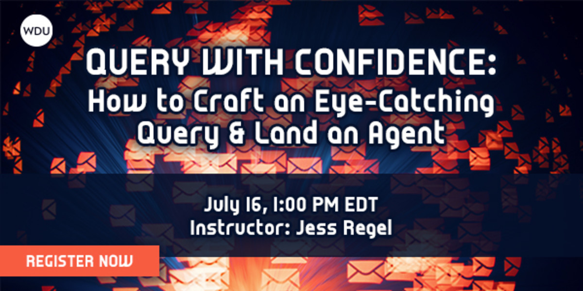 Learn how to query with confidence in this Writer's Digest University webinar.