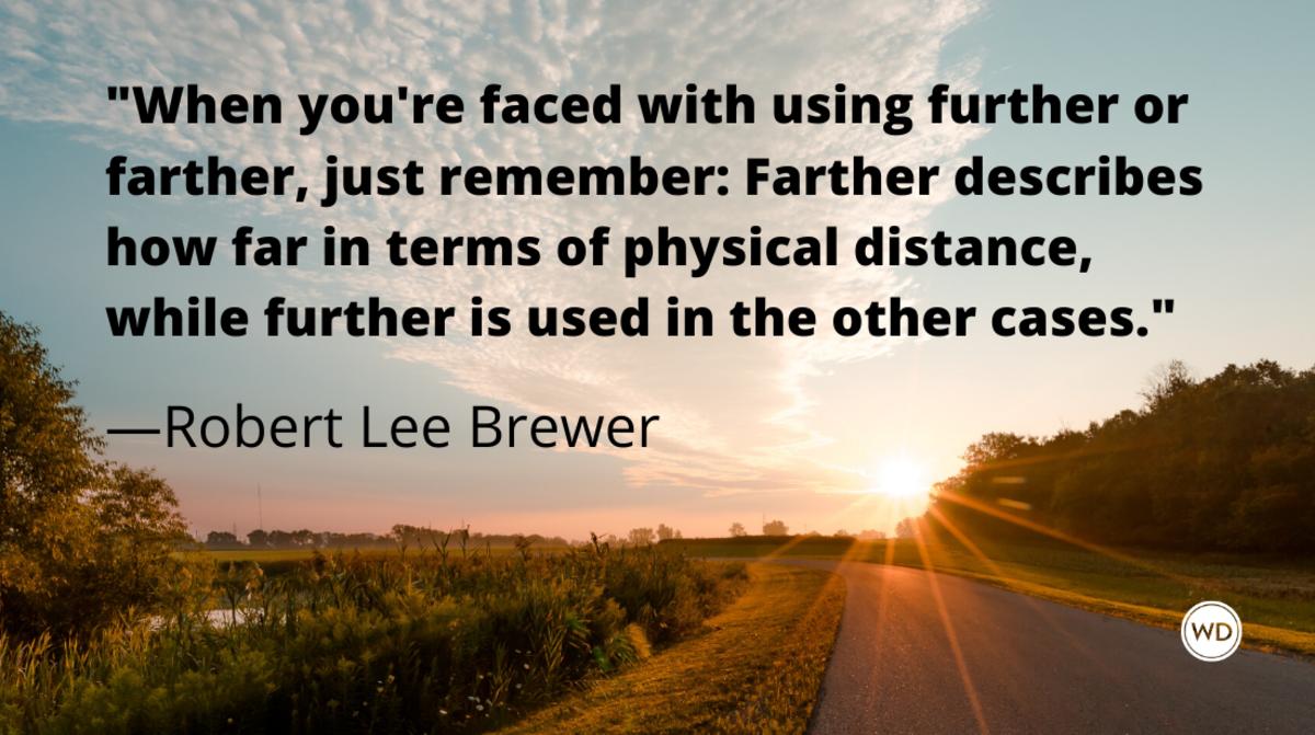 further_vs_farther_grammar_rules_robert_lee_brewer