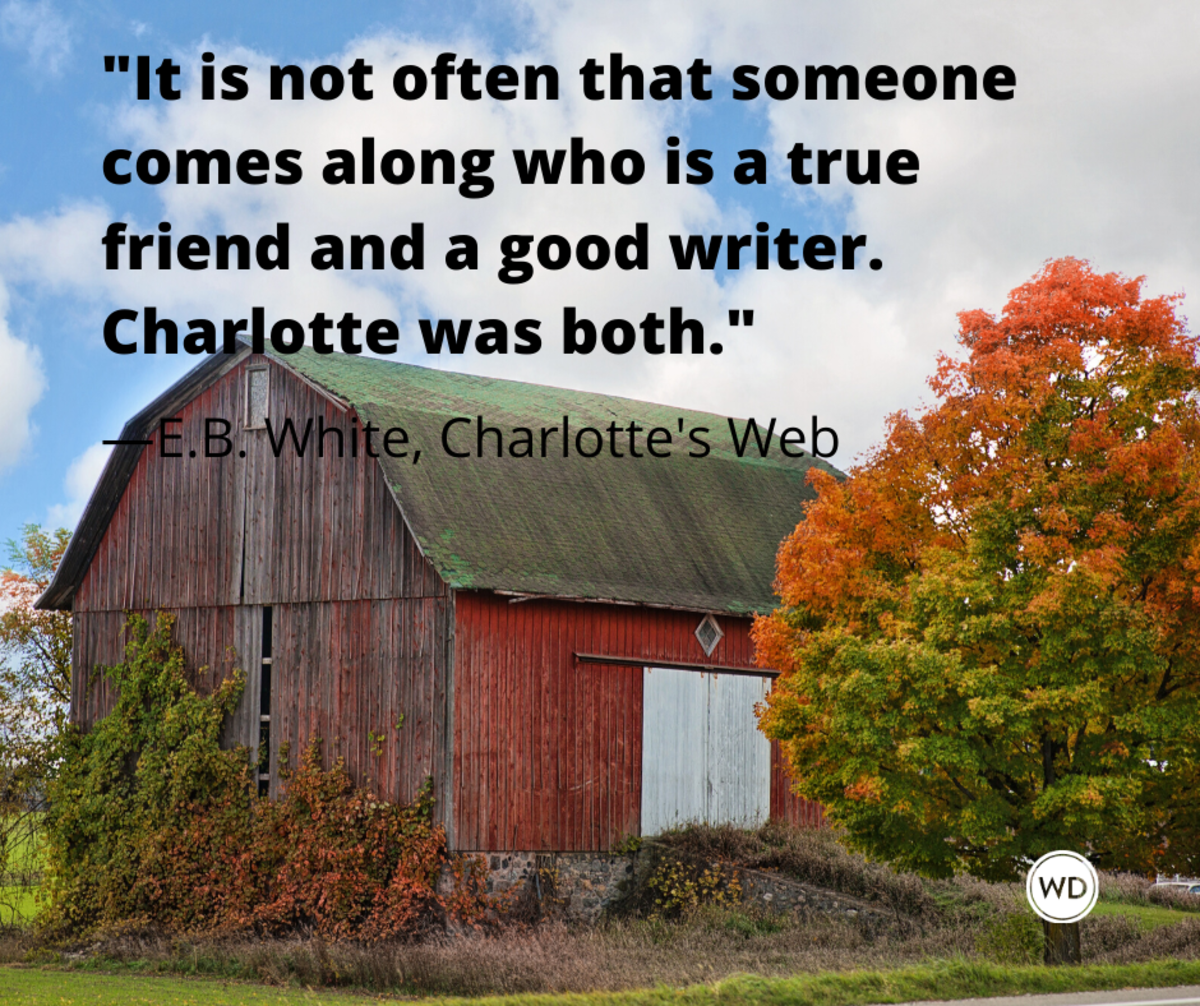 e_b_white_charlottes_web_quotes_it_is_not_often_that_someone_comes_along_who_is_a_true_friend_and_a_good_writer_charlotte_was_both