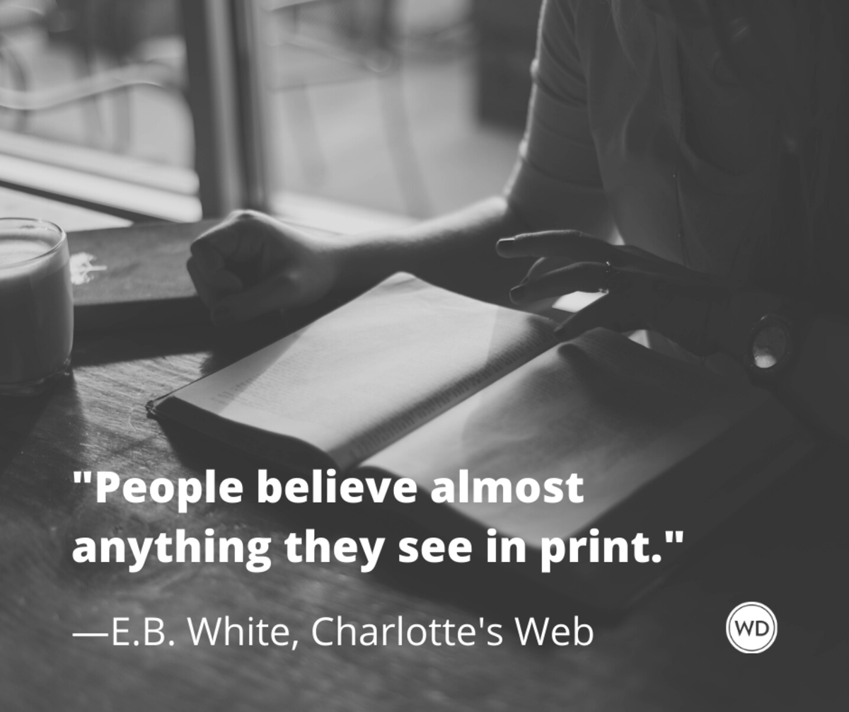 e_b_white_charlottes_web_quotes_people_believe_almost_anything_they_see_in_print
