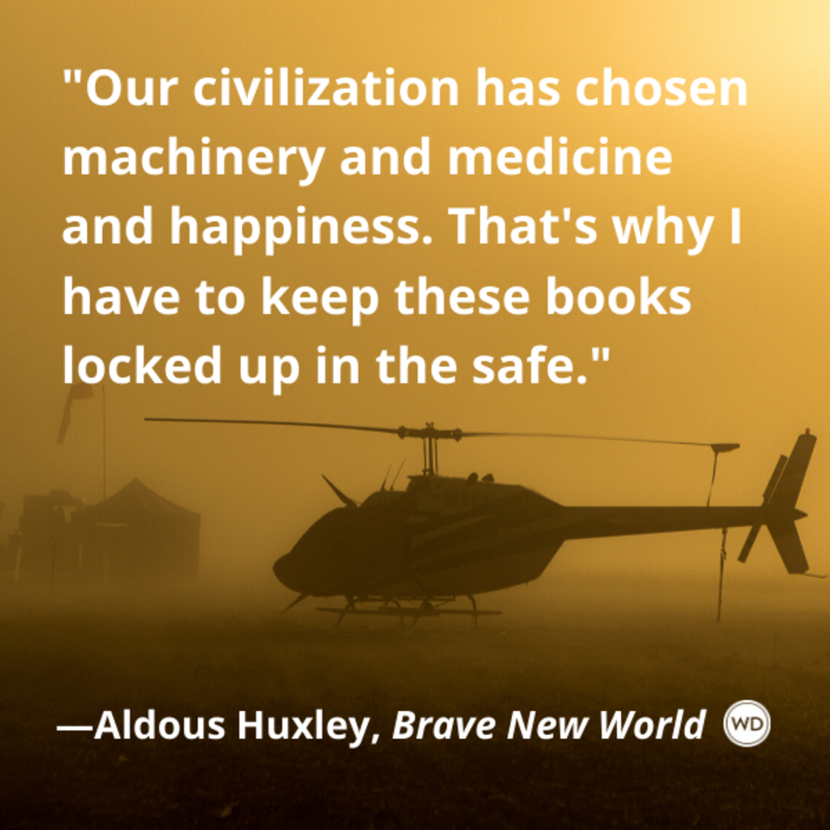 aldous_huxley_brave_new_world_quotes_our_civilization_has_chosen_machinery_and_medicine_and_happiness