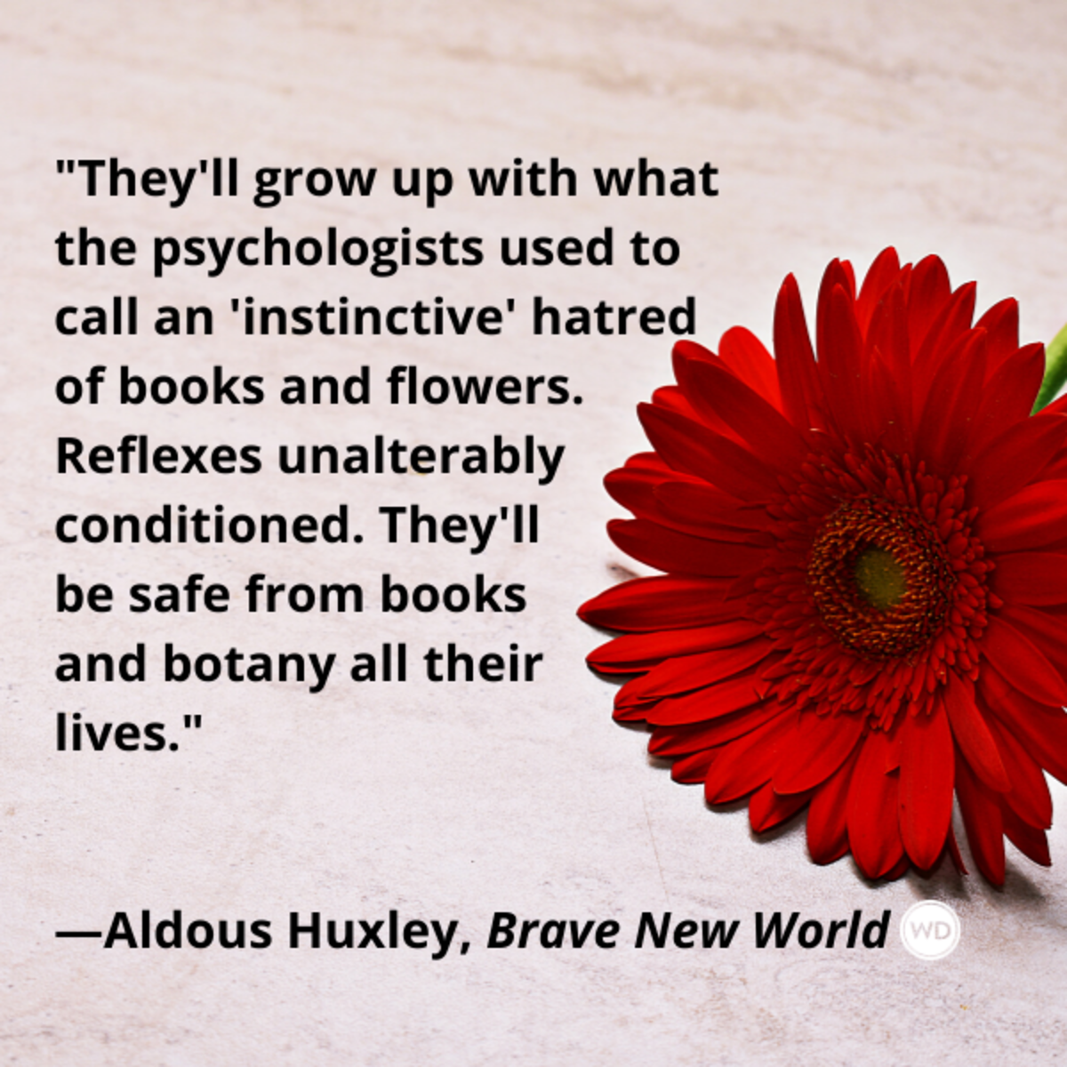 aldous_huxley_brave_new_world_quotes_theyll_be_safe_from_books_and_botany_all_their_lives