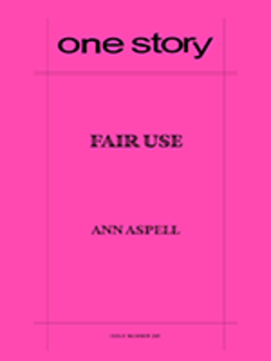 One Story Issue 281 Ann Aspell (Market Spotlight)