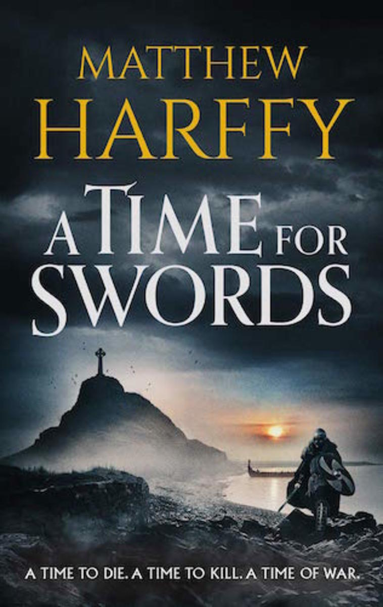 A Time for Swords by Matthew Harffy