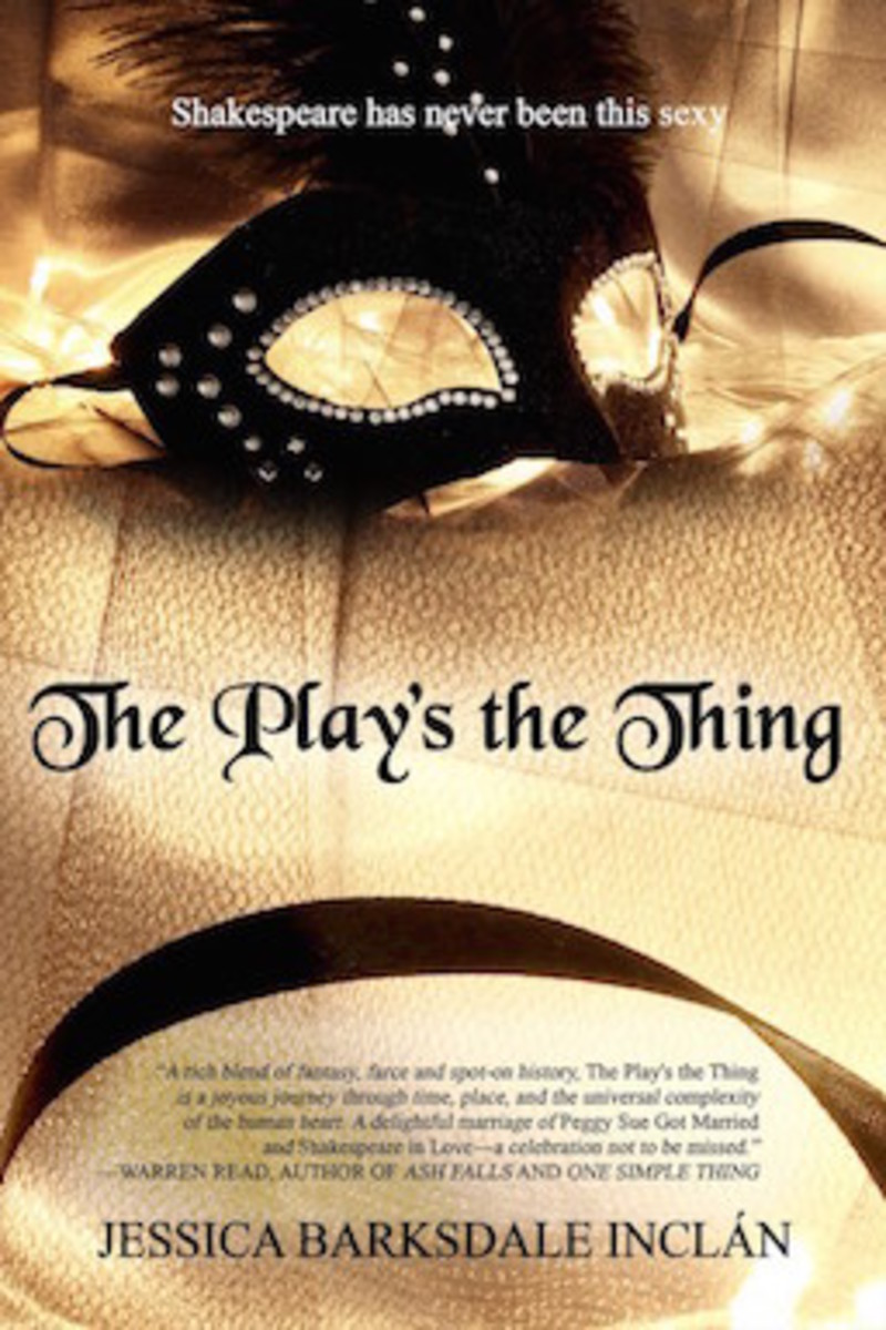 The Play's the Thing by Jessica Barksdale Inclán