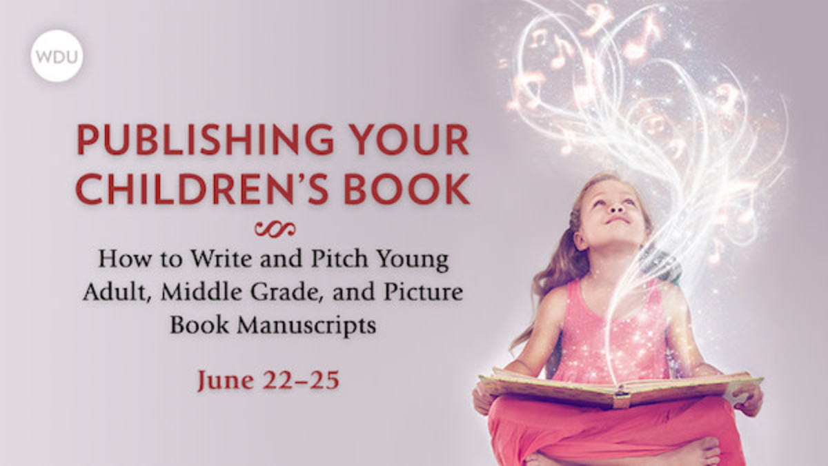 Publishing Your Children's Book: How to Write and Pitch Young Adult, Middle Grade, and Picture Book Manuscripts