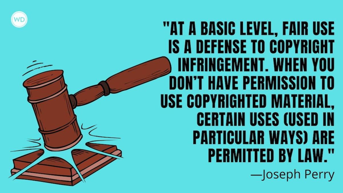 Fair Use Rights 101 for Writers: To Use or Not to Use? That is the Question